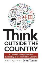 Think Outside the Country by John Yunker