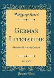 German Literature, Vol. 1 of 3 by Wolfgang Menzel image