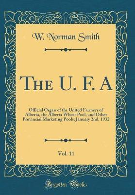 The U. F. A, Vol. 11 by W Norman Smith