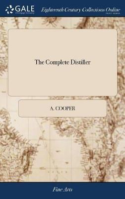 The Complete Distiller by A Cooper image