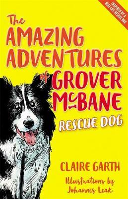 The Amazing Adventures of Grover McBane, Rescue Dog by Claire Garth image
