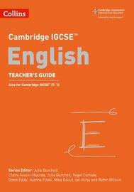 Cambridge IGCSE (TM) English Teacher's Guide by Mike Gould