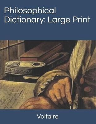 Philosophical Dictionary by Voltaire