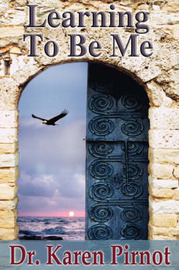 Learning to Be Me by Karen Hutchins Pirnot