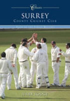 Surrey County Cricket Club (Classic Matches) by Jerry Lodge image