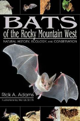 Bats of the Rocky Mountain West by Rick A. Adams image
