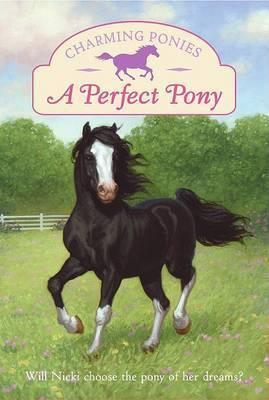 A Perfect Pony by Lois K. Szymanski