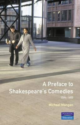 A Preface to Shakespeare's Comedies by Michael Mangan