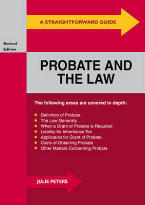 A Straightforward Guide To Probate And The Law by Julie Peters image