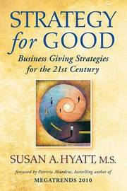 Strategy for Good by Susan A Hyatt