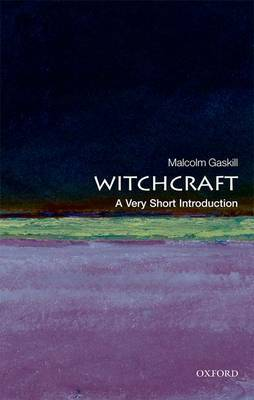 Witchcraft: A Very Short Introduction by Malcolm Gaskill image
