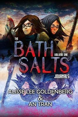 The Bath Salts Journals by Alisse Lee Goldenberg image