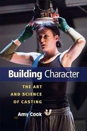 Building Character by Amy Cook