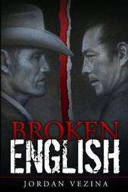 Broken English by Jordan Vezina