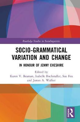 Advancing Socio-grammatical Variation and Change