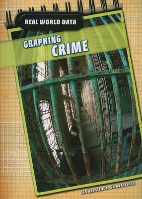 Graphing Crime by Barbara A Somervill image