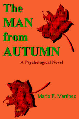 The Man from Autumn by Mario Martinez