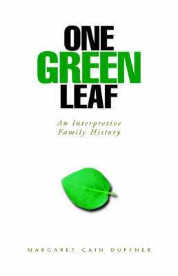 One Green Leaf by Margaret Cain Duffner