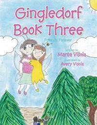 Gingledorf Book Three by Marta Visola