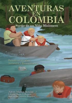 Aventuras en Colombia by Martin Stendal