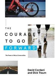 The Courage to Go Forward by David Cordani image