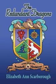 The Redundant Dragons by Elizabeth Ann Scarborough