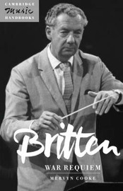 Britten: War Requiem by Mervyn Cooke