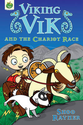 Viking Vik and the Chariot Race by Shoo Rayner image