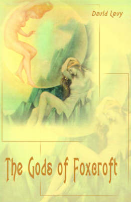 The Gods of Foxcroft by David Levy image