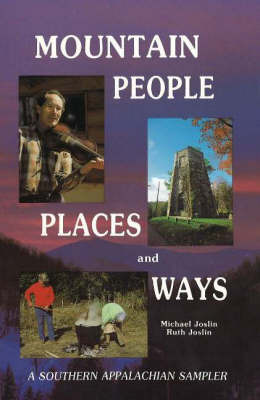 Mountain People, Places and Ways: A Southern Appalachian Sampler by Michael Joslin image
