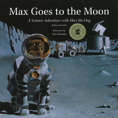 Max Goes to the Moon by Jeffrey D. Bennett image
