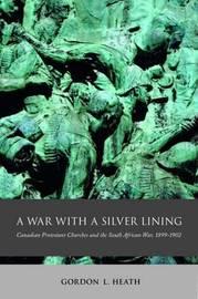 A War with a Silver Lining by Gordon L. Heath image