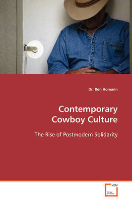 Contemporary Cowboy Culture by Ron Homann