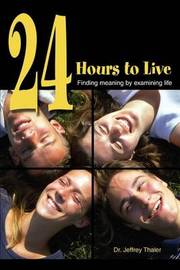 24 Hours to Live by Jeffrey Slava Thaler image