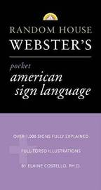 Random House Webster's Pocket American Sign Language by Elaine Costello image