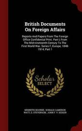 British Documents on Foreign Affairs by Kenneth Bourne
