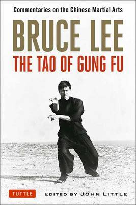 Bruce Lee the Tao of Gung Fu by Bruce Y Lee