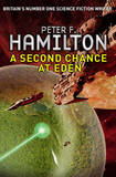 A Second Chance at Eden by Peter F Hamilton