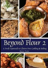 Beyond Flour 2 by Marie Porter