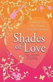 Shades of Love by Hilary Freeman image