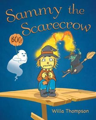 Sammy the Scarecrow by Willa Thompson