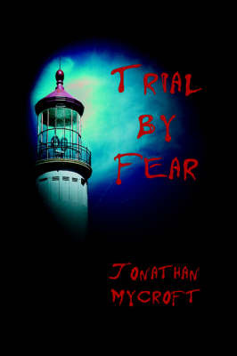 Trial by Fear by Jonathan Mycroft image