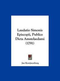 Laudatio Simonis Episcopii, Publice Dicta Amstelaedami (1791) by Jan Konijnenburg image