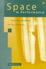 Space in Performance by Gay McAuley