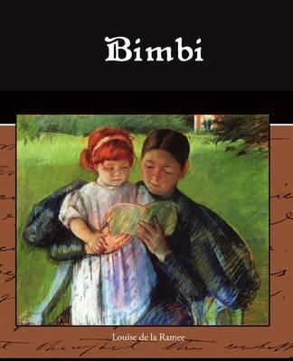 Bimbi by Louisa Ouida De La Ramee