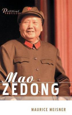 Mao Zedong - a Political and Intellectual Portrait by Maurice Meisner