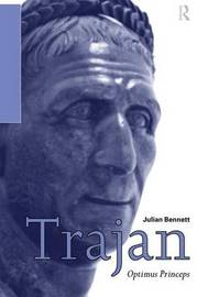Trajan by Julian Bennett