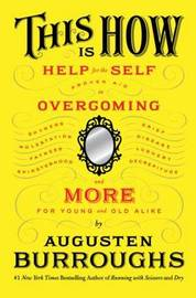This is How by Augusten Burroughs