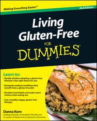Living Gluten-Free For Dummies by Danna Korn
