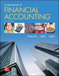 Fundamentals of Financial Accounting by Fred Phillips